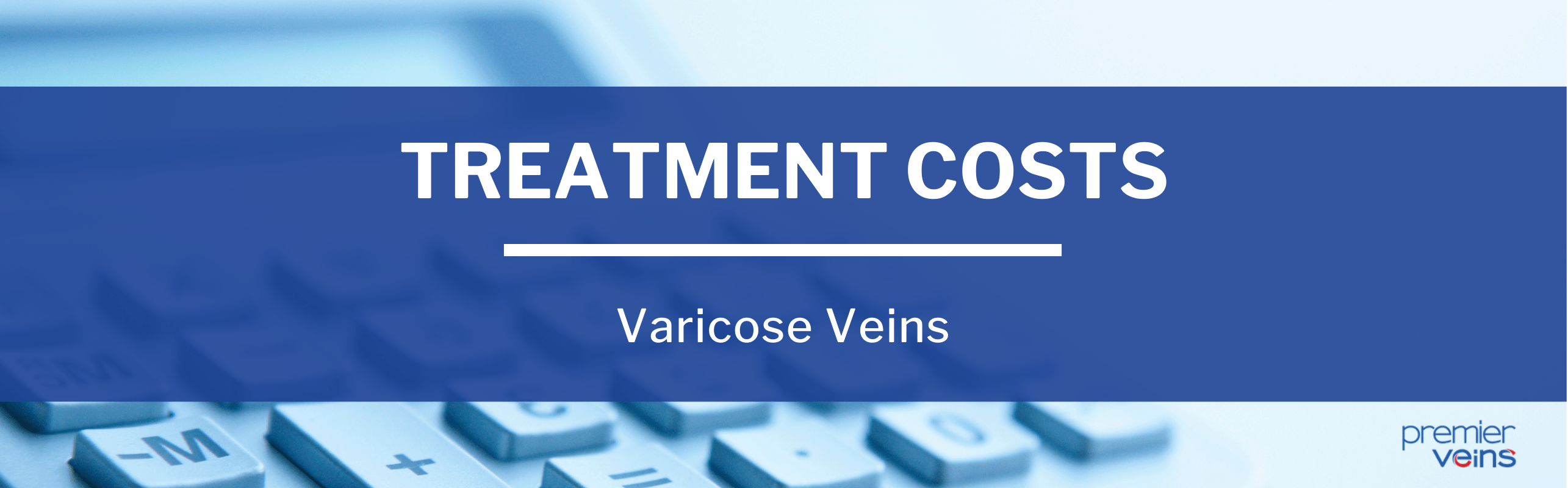 How Much Does Varicose Veins Treatment Cost?